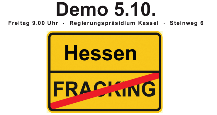 Anti Fracking Demo Regierungspräsidium Kassel